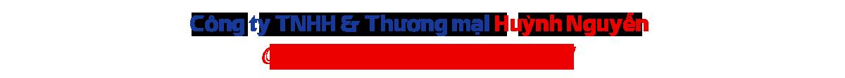 Công ty TNHH TM & DV Huỳnh Nguyễn